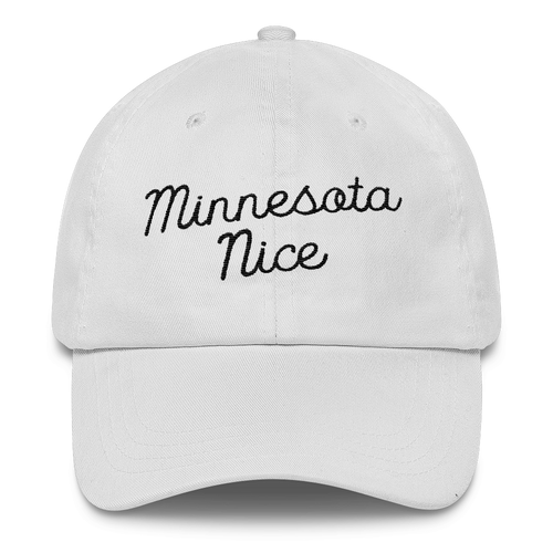 Minnesota Nice Unstructured Cap in White with Black Script