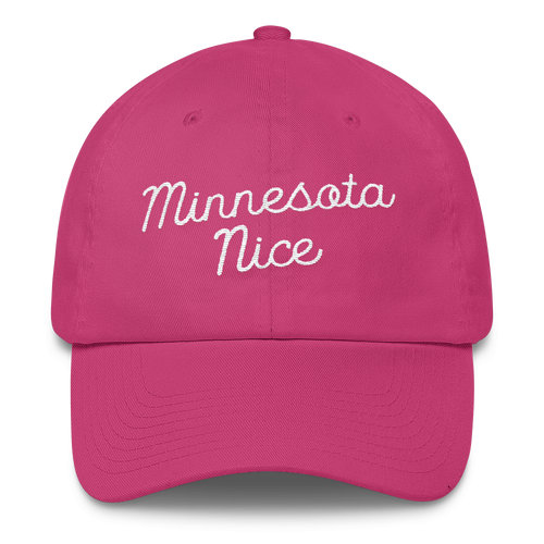 Minnesota Nice Unstructured Cap in Hot Pink with White Script
