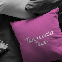 Minnesota Nice Script Pillow in Pink and White in a Room