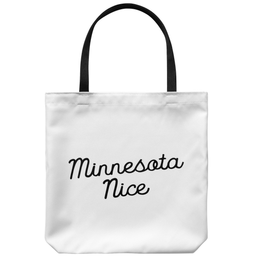 Minnesota Nice Script Tote Bag in White and Black