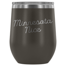 Minnesota Nice Script Wine Tumbler in Pewter