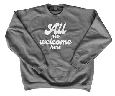 All Are Welcome Crewneck