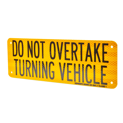 Do Not Overtake Turning Vehicle Metal Sign
