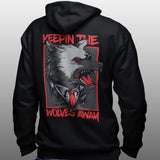 KEEPIN THE WOLVES AWAY HOODIE