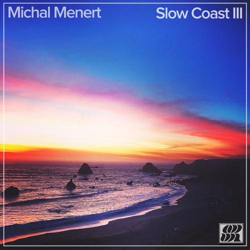 Slow Coast III EP has Arrived