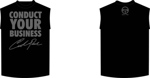 Conduct Your Business Sleeveless