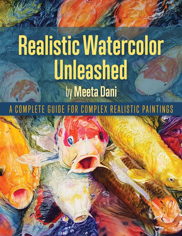 Realistic Watercolor Unleashed - Meeta Dani