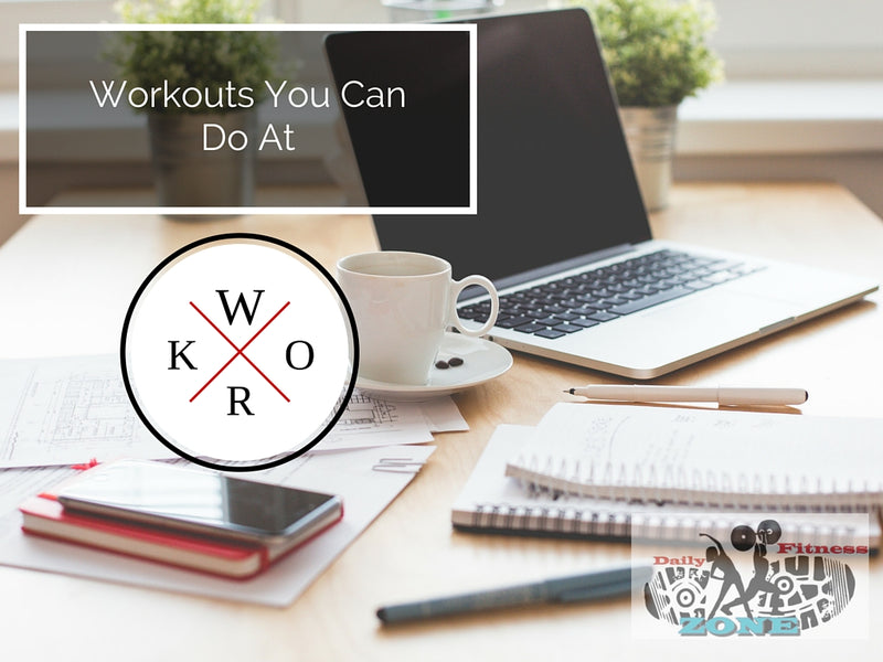 Workouts You Can Do At Work