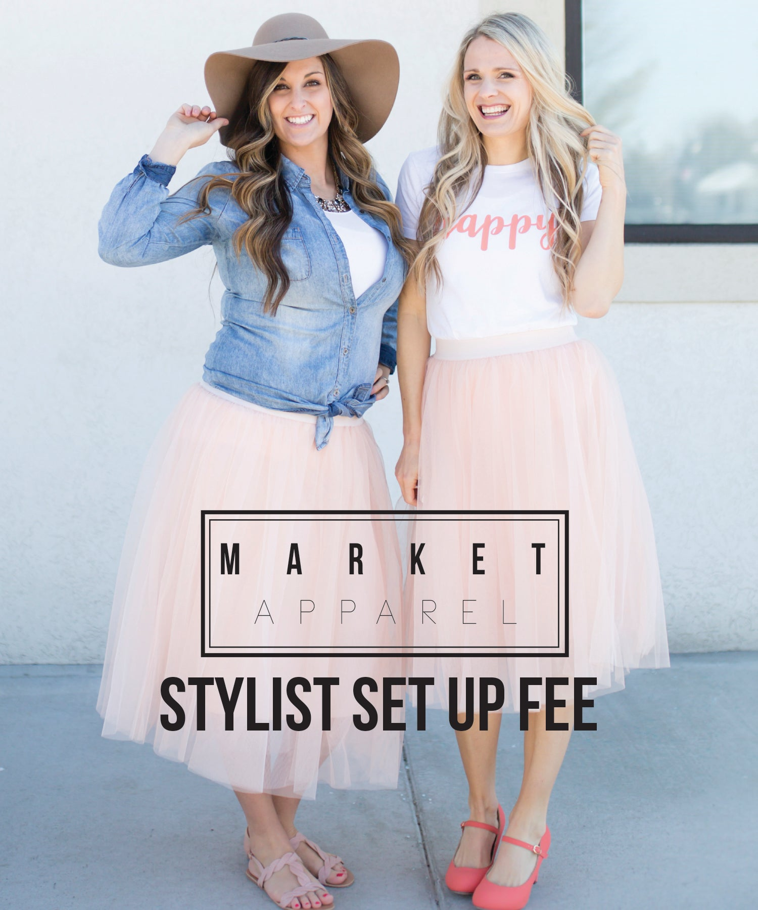 Market Apparel Stylist Start up Fee