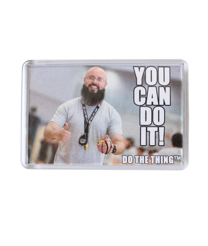 Do The Thing ™ Motivational Magnet