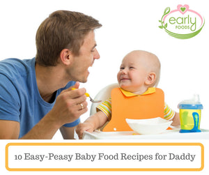 10 Easy-Peasy Baby Food Recipes that Dads Can Cook!