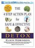 The 4 Step Action Plan for Safe and Effective Detox