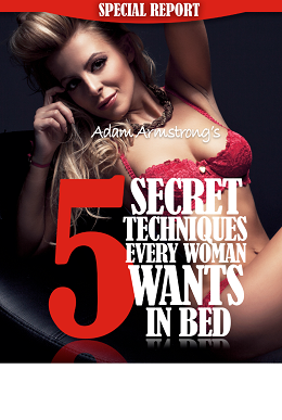 5 Secret Techniques Every Woman Wants In Bed