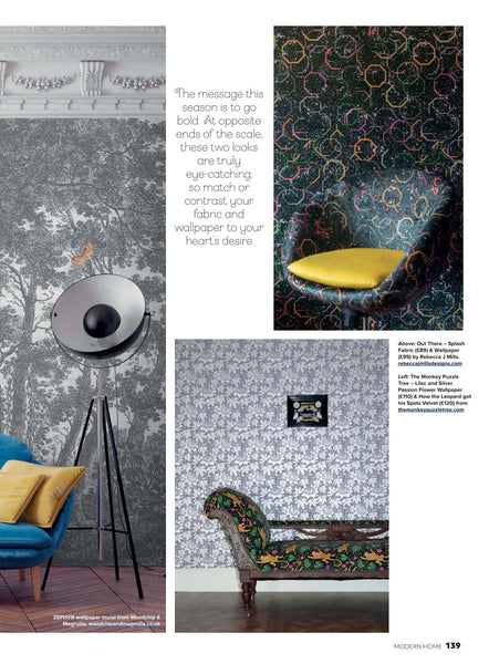 Modern Home magazine featuring How the Leopard got his Spots velvet and Passion flower wallpaper by Alexis Snell