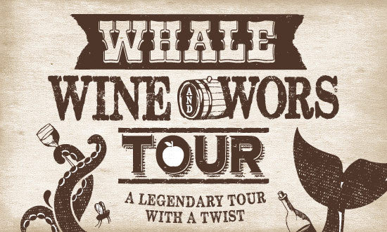 The Whale, Wine & Wors Tour