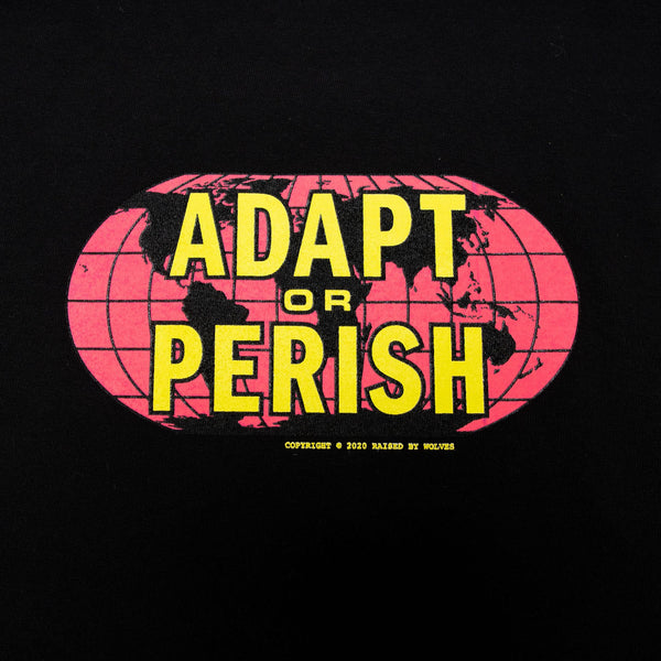Adapt or Perish Tee