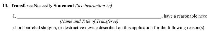ATF Form 4 Transferee Necessity Statement - Question 13