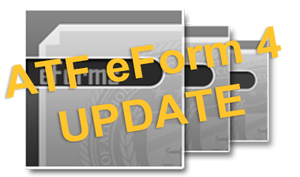 ATF eForm 4 Update - Available in 2019