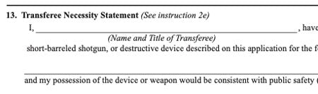 "Does Question 13. ""Transferee Necessity Statement"" on the ATF Form 4 Need to Be Filled Out for a Silencer?"