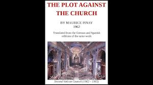 THE PLOT AGAINST THE CATHOLIC CHURCH BY Maurice Pinay book