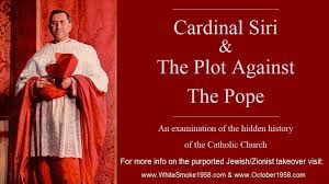 THE STORY OF THE SUPPRESSED PONTIFICATE OF CARDINAL SIRI  DIGITAL STREAM