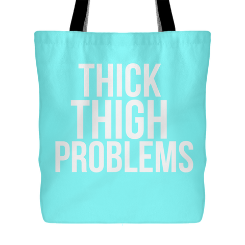 Thick Thigh Problems