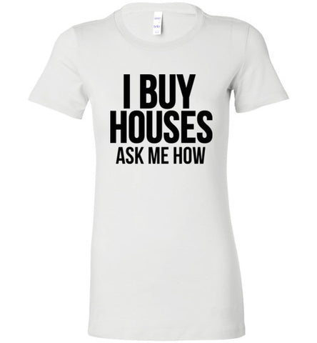I Buy Houses (SLIM FIT)