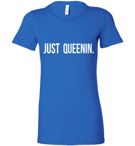 JUST QUEENIN (Slim Fit)