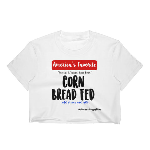 Corn Bread Fed (Crop Top)