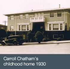 Carroll Chatham's childhood home 1930