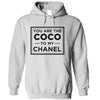 You Are The Coco To My Chanel