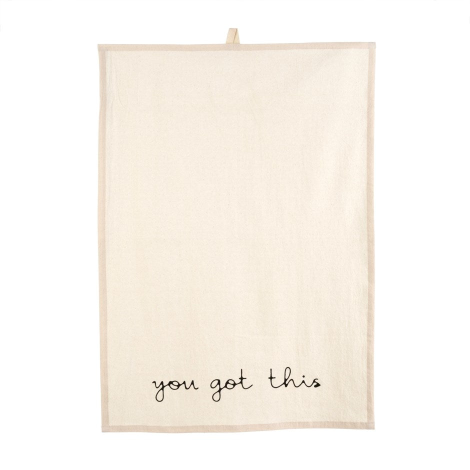 Tea Towel - You Got This
