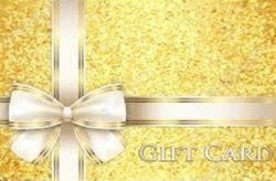 Never Expires, Very Flexible Gift Cards $25 to $200 (increments of $25)