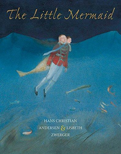 The Little Mermaid By Hans Christian Andersen, Lisbeth Zwerger, Anthea Bell