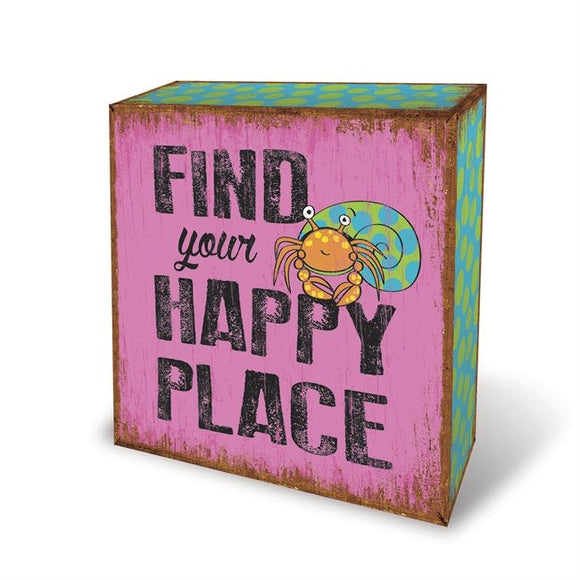 Find Your Happy Place Box Sign