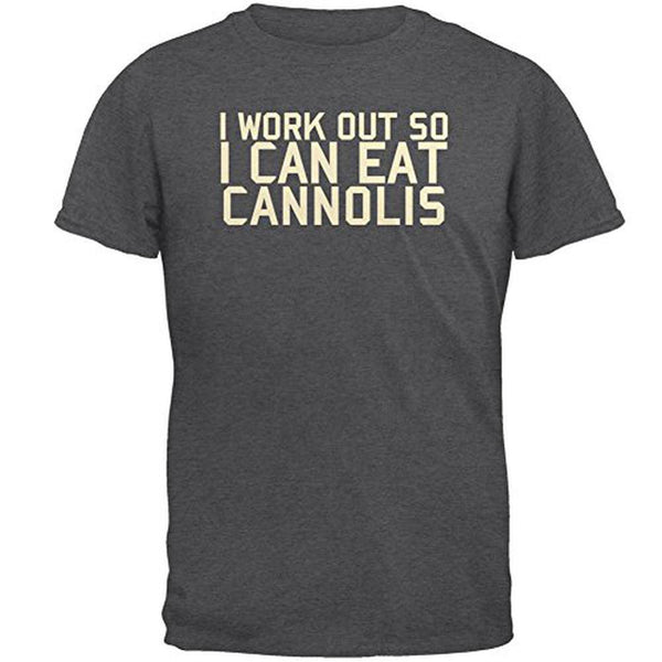Work Out Eat Cannolis Mens T Shirt