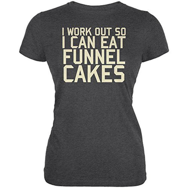 Work Out Eat Funnel Cakes Juniors Soft T Shirt