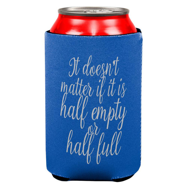 Half Empty Half Full Refillable All Over Can Cooler