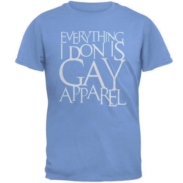 Christmas Everything I Don Is Gay Apparel Funny Mens T Shirt