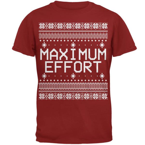 Maximum Effort Ugly Christmas Sweater Mens T Shirt