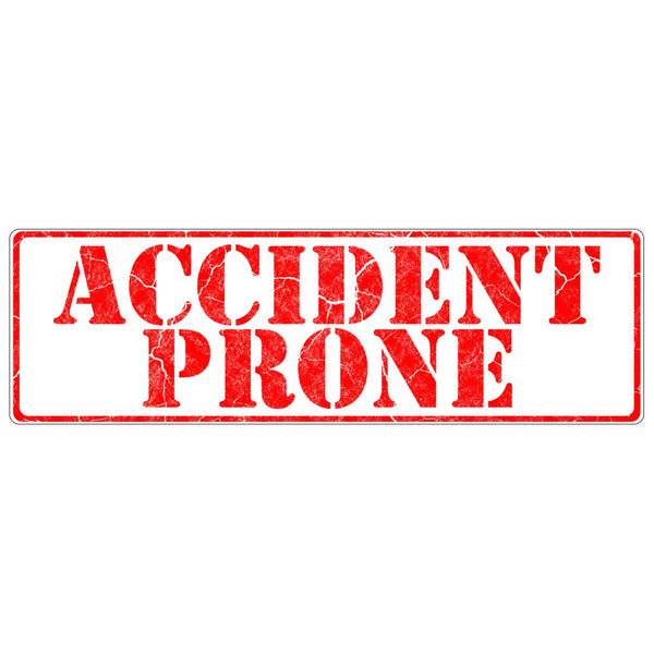 Accident Prone Funny Rectangular Decal Sticker