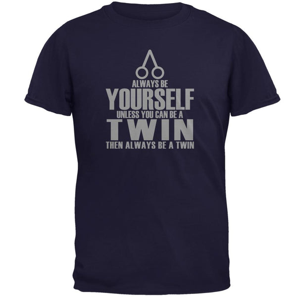 Always Be Yourself Twin Mens T Shirt