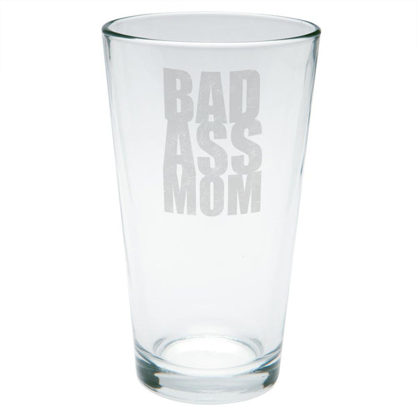 Mother's Day Bad Ass Mom Etched Pint Glass