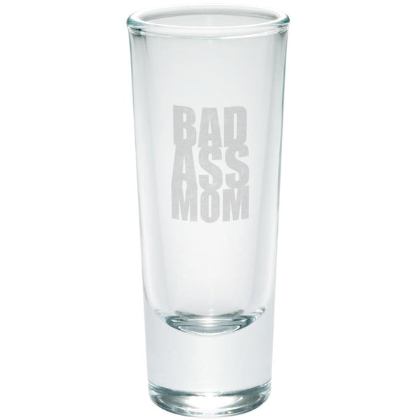 Mother's Day Bad Ass Mom Etched Shot Glass Shooter