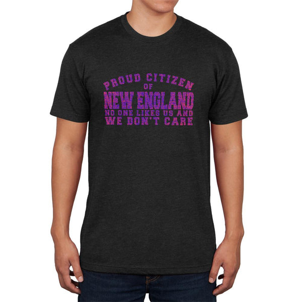 Proud No One Likes New England Mens Soft T Shirt