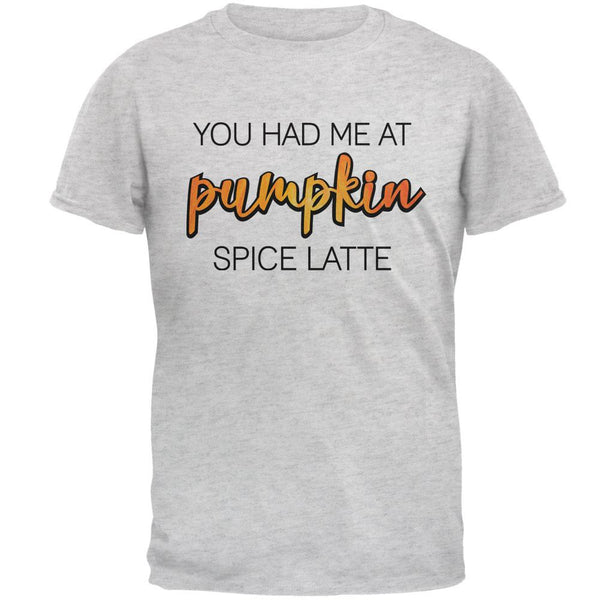 Autumn You Had Me at Pumpkin Spice Latte Mens T Shirt