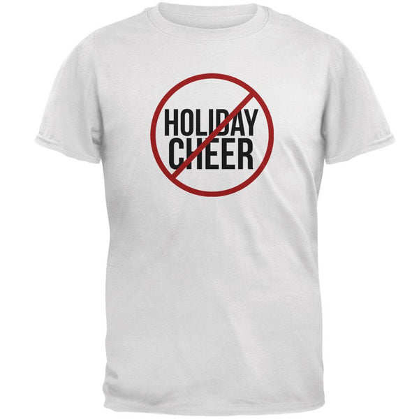 Christmas No Holiday Cheer Mens T Shirt