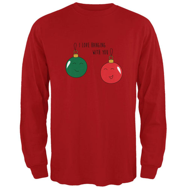 Christmas I Love Hanging With You Ornament Pun Mens Long Sleeve T Shirt