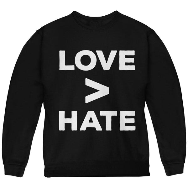 Activist Love is Greater Than Hate Youth Sweatshirt