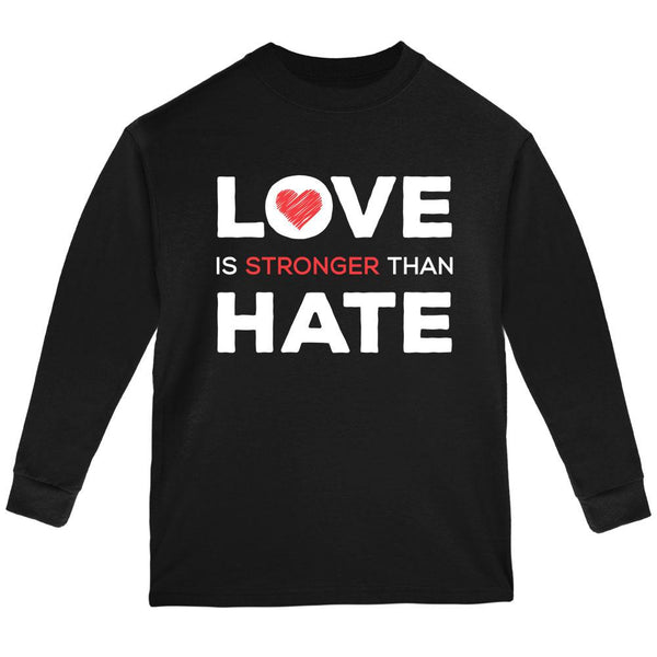 Activist Love is Stronger Than Hate World Peace Equality Youth Long Sleeve T Shirt